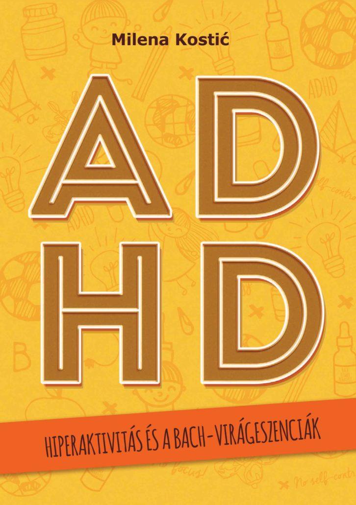 ADHD - Hiperaktivitás és a Bach-virágeszenciák