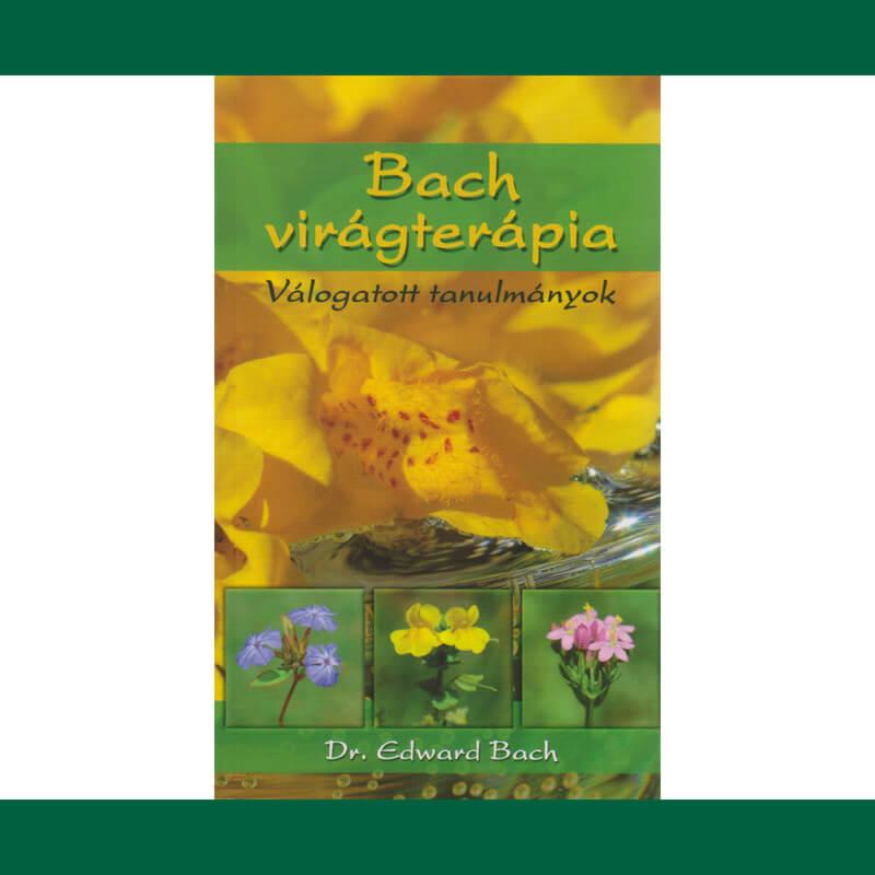 Bach-virágterápia-Válogatott tanulmányok