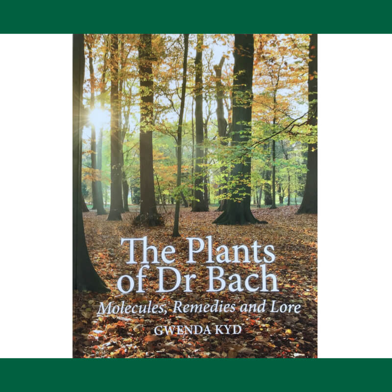 Gwenda Kyd -The Plants of Dr Bach