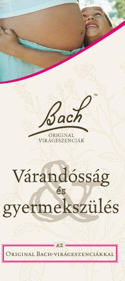 Várandósság és szülés a Bach-virágeszenciákkal